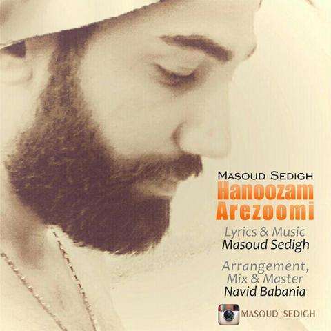 دانلود آهنگ مسعود صدیق به نام هنوزم آرزومی