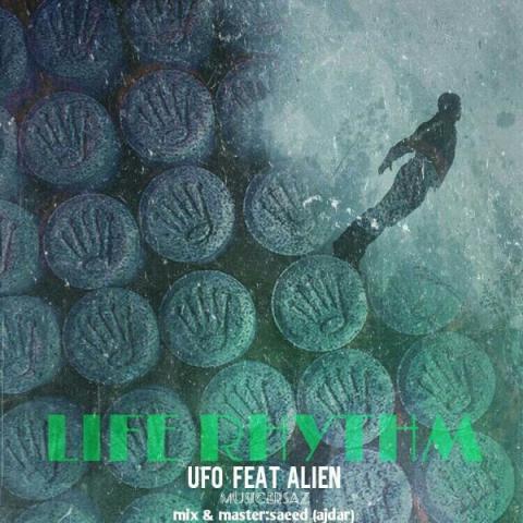 دانلود آهنگ Ufo و Ali en به نام Life Rythm