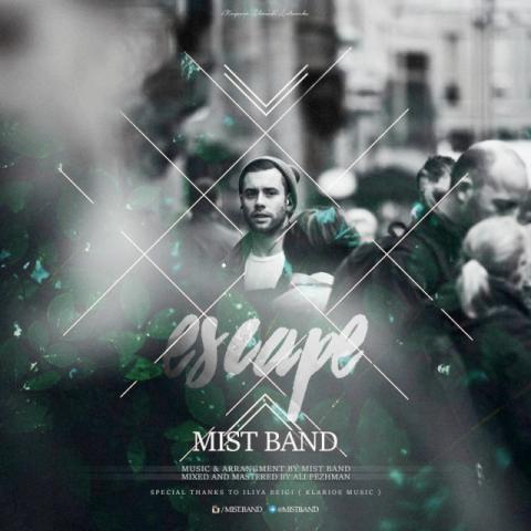 دانلود آهنگ Mist Band به نام Escape