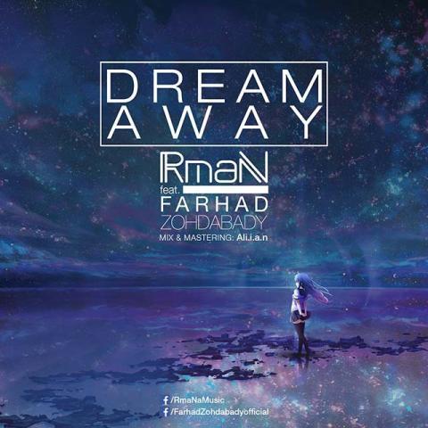 دانلود آهنگ آرمان و فرهاد زهدآبادی به نام Dream Away
