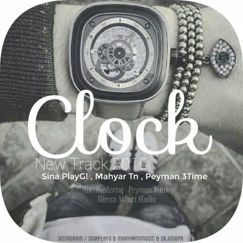 دانلود آهنگ سینا پلی جی و مهیار Tn و پیمان 3Time به نام Clock