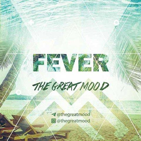 دانلود آهنگ جدید گروه ایرانی The Great Mood به نام Fever