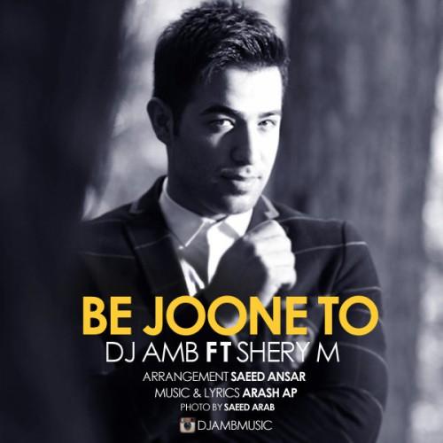 دانلود آهنگ DJ AMB به نام به جون تو