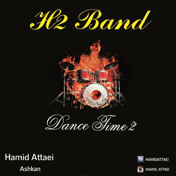 دانلود آهنگ حمید عطایی به نام Dance Time 2