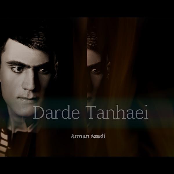 دانلود آهنگ آرمان اسدی به نام درد تنهایی