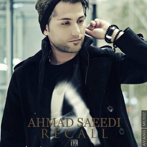 دانلود موزیک ویدئو جدید احمد سعیدی به نام ریکال