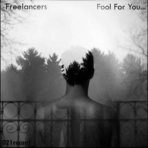 دانلود آهنگ Freelancers به نام Fool For You