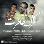 دانلود آهنگ نیما نصر و موری ولف و محسن توپاک به نام مرگ خاطرات