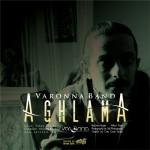 دانلود آهنگ Varonna Band به نام آغلاما