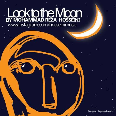 دانلود آهنگ محمدرضا حسینی به نام نگاهی به ماه