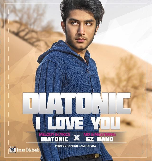 دانلود آهنگ Diatonic به نام I Love You