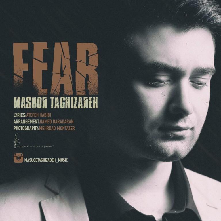 دانلود آهنگ مسعود تقی زاده به نام ترس