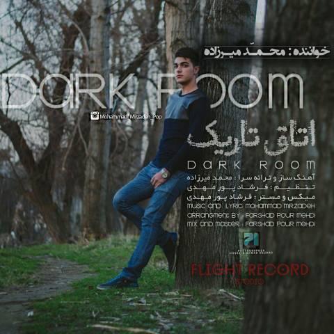 دانلود آهنگ محمد میرزاده به نام اتاق تاریک