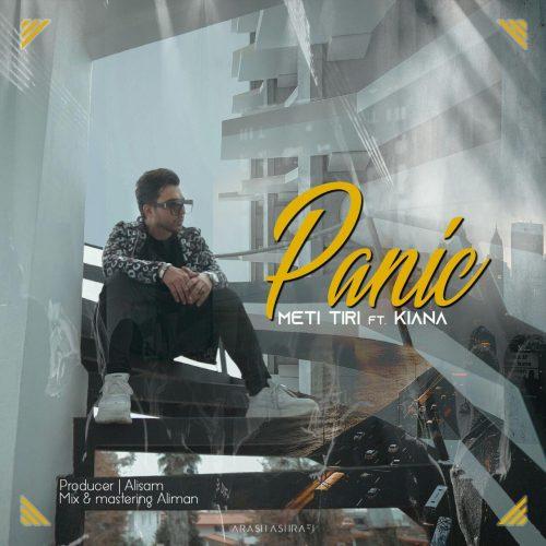 دانلود آهنگ متی تیری و کیانا به نام Panic