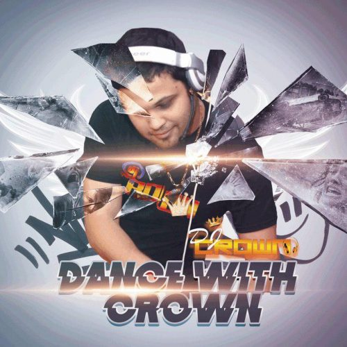 دانلود آهنگ Dj Crown به نام Dance With Crown