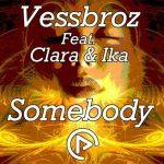 دانلود آهنگ Vessbroz به نام Somebody