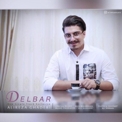 دانلود آهنگ جدید علیرضا قادری دلبر