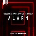 دانلود آهنگ Vessbroz و Matt Alvarez & Rawjaw به نام Alarm