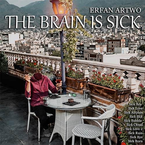دانلود آلبوم عرفان آرتو به نام مغز بیمار است