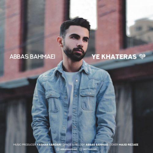 دانلود آهنگ جدید عباس بهمئی یه خاطره اس