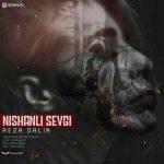 دانلود آهنگ رضا دلیر به نام Nishanli Sevgi