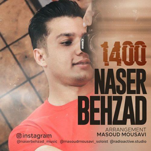 دانلود آهنگ جدید ناصر بهزاد هزار و چهارصد