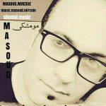دانلود آهنگ مسعود میرزایی به نام مو مشکی