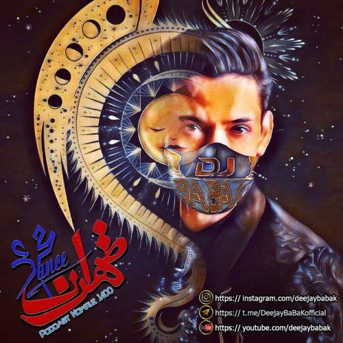دانلود آهنگ جدید دیجی بابک پادکست طهران دنس نوروز ۱۴۰۰