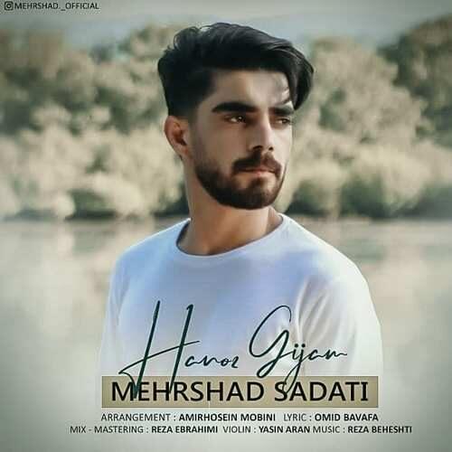 دانلود آهنگ جدید مهرشاد ساداتی هنوز گیجم
