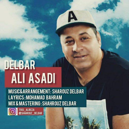 دانلود آهنگ جدید علی اسدی دلبر