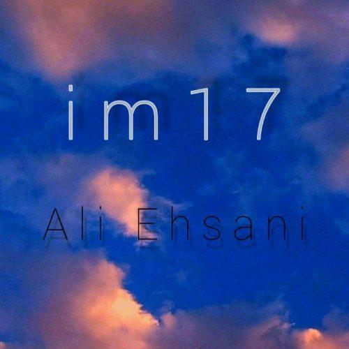 دانلود آهنگ جدید علی احسانی من ۱۷ ساله هستم